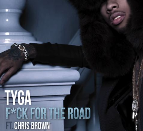 tyga-featuring-chris-brown-fk-for-the-road
