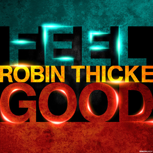 Feel Good - Robin Thicke [Ernesth García]